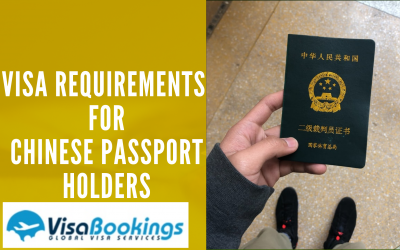 Visa Requirements For Chinese Passport Holders